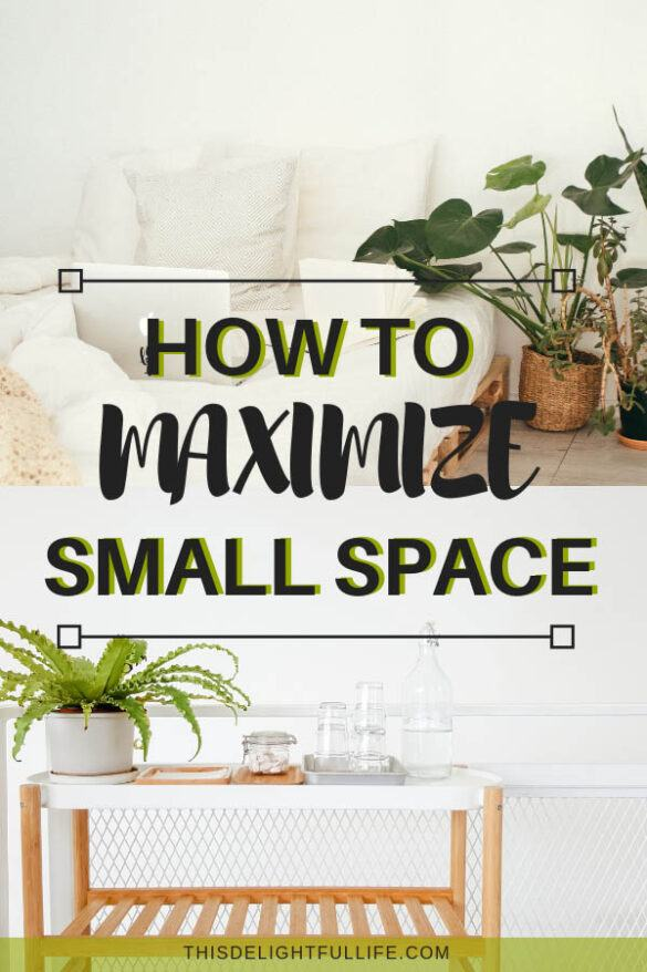 Maximize Small Space - Make the most out of any small living space with these tips and tricks on how to maximize small spaces.