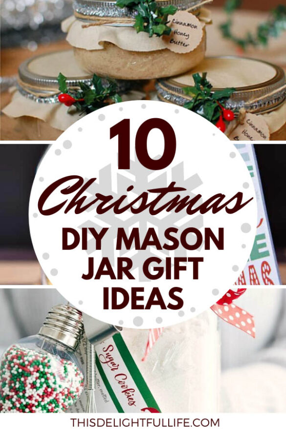 10 DIY Christmas Mason Jar Gift Ideas -Need a super easy Christmas gift? Well, you're in luck with these easy and inexpensive DIY mason jar Christmas gift ideas.